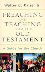 Preaching and Teaching from the Old Testament af Walter C. Kaiser