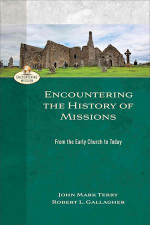Bog, paperback Encountering the History of Missions af Robert L Gallagher