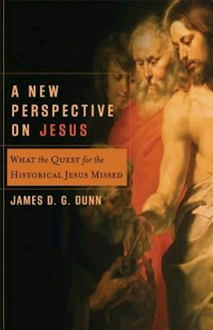 Bog, paperback A New Perspective on Jesus af James D. G. Dunn