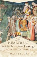 The Heartbeat of Old Testament Theology (Acadia Studies in Bible and Theology)