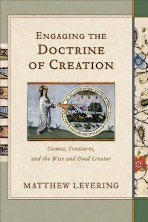 Engaging the Doctrine of Creation