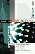 Whose Community? Which Interpretation?