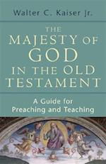 The Majesty of God in the Old Testament af Walter C. Kaiser