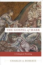 The Gospel of Mark af Charles A. Bobertz