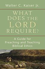 What Does the Lord Require? af Walter C. Kaiser