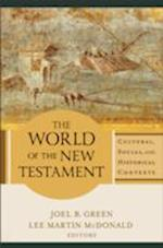 The World of the New Testament af Joel B Green