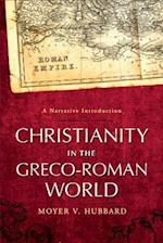 Christianity in the Greco-Roman World