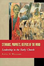 Stewards, Prophets, Keepers of the Word
