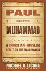 Paul Meets Muhammad af Michael R. Licona