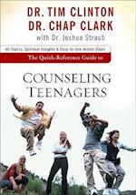 The Quick-Reference Guide to Counseling Teenagers (AACC Quick-Reference Guides)
