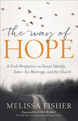 Bog, paperback The Way of Hope af Melissa Fisher