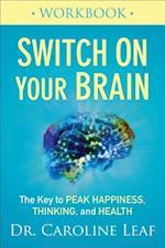Switch on Your Brain Workbook af Caroline Leaf