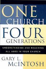 One Church, Four Generations af Gary McIntosh