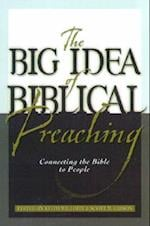 The Big Idea of Biblical Preaching