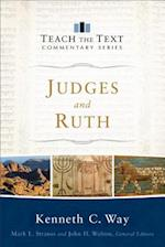 Judges and Ruth (Teach the Text Commentaries)