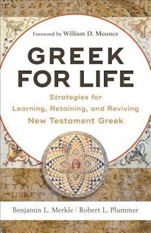 Bog, paperback Greek for Life af Benjamin L Merkle