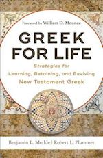 Greek for Life af Robert L. Plummer, Benjamin L. Merkle