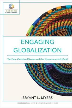Bog, paperback Engaging Globalization af Bryant L Myers