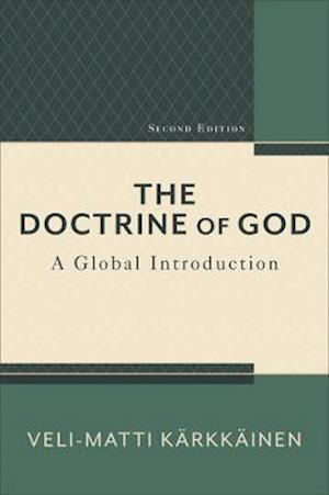 Bog, paperback The Doctrine of God af Veli-Matti Karkkainen