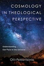 Cosmology in Theological Perspective