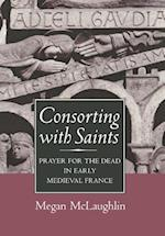 Consorting with Saints