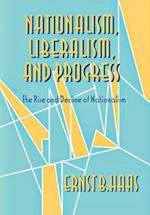 Nationalism, Liberalism, and Progress (CORNELL STUDIES IN POLITICAL ECONOMY)