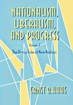 Nationalism, Liberalism, and Progress (CORNELL STUDIES IN POLITICAL ECONOMY, nr. 2)