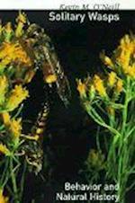 Solitary Wasps (Cornell Series in Arthropod Biology)