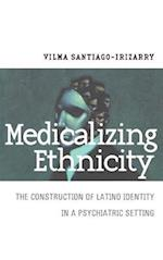 Medicalizing Ethnicity (Anthropology of Contemporary Issues Hardcover)