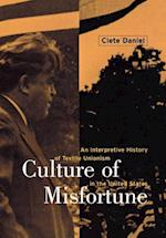 Culture of Misfortune (CORNELL STUDIES IN INDUSTRIAL AND LABOR RELATIONS, nr. 34)