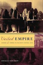 Veiled Empire af Douglas Northrop