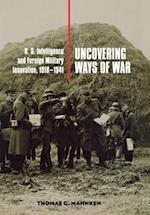 Uncovering Ways of War (Cornell Studies in Security Affairs)