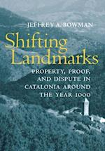 Shifting Landmarks (Conjunctions of Religion and Power in the Medieval Past)