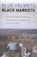 Blue Helmets and Black Markets