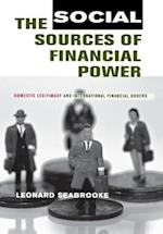The Social Sources of Financial Power (CORNELL STUDIES IN POLITICAL ECONOMY)