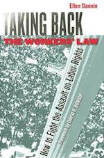 Taking Back the Workers' Law