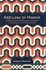 Artillery of Heaven (The United States in the World)