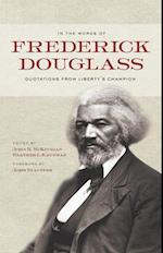 In the Words of Frederick Douglass