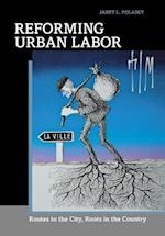 Reforming Urban Labor