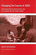 Changing the Course of AIDS (The Culture and Politics of Health Care Work)