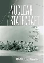 Nuclear Statecraft (Cornell Studies in Security Affairs)