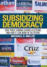 Subsidizing Democracy