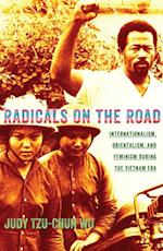 Radicals on the Road af Judy Tzu-Chun Wu