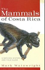 The Mammals of Costa Rica (Zona Tropical Publications)