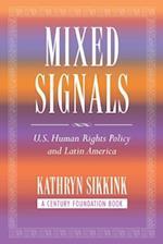 Mixed Signals (Century Foundation Book)