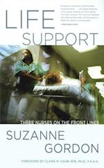 Life Support (The Culture and Politics of Health Care Work)