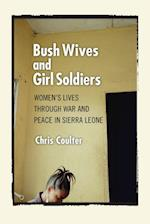 Bush Wives and Girl Soldiers
