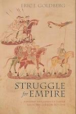 Struggle for Empire (Conjunctions of Religion and Power in the Medieval Past)