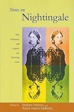 Notes on Nightingale (The Culture and Politics of Health Care Work)