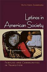 Latinos in American Society